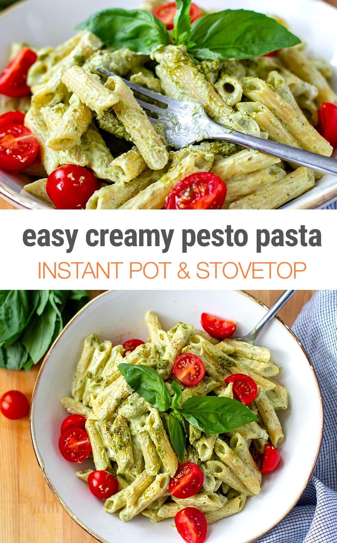 Creamy Pesto Pasta (Instant Pot & Stovetop)