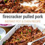 Firecracker Pulled Pork (Instant Pot & Stovetop Recipe)