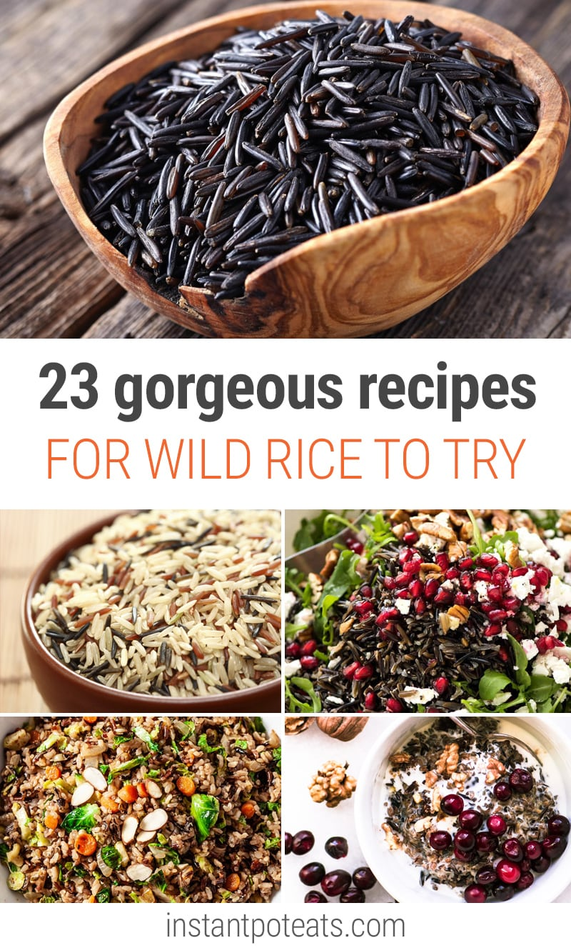 Wild Rice Recipes: Salads, Soups, Casseroles, Stuffing and More