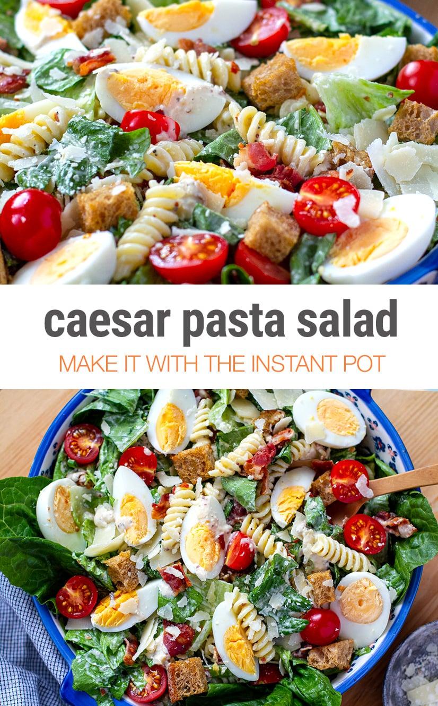 Caesar Pasta Salad With Instant Pot