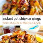 Maple & Mustard Glazed Chicken Wings (Instant Pot Recipe)