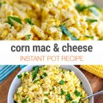 Instant Pot Mac & Cheese With Corn