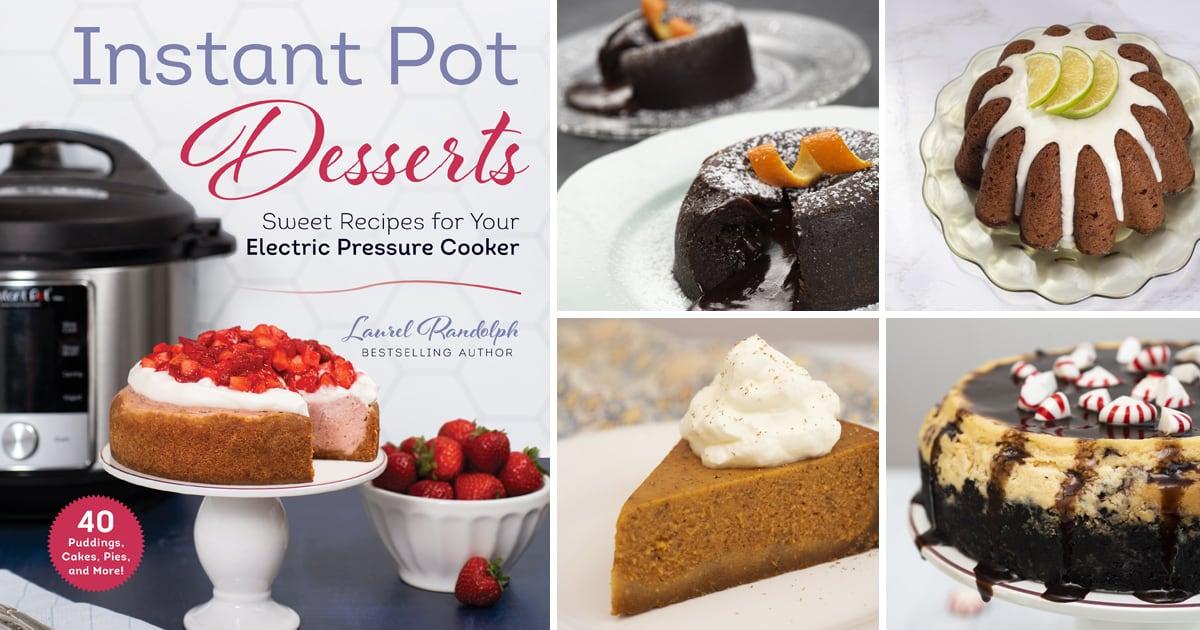 Cookbook Review: Instant Pot Desserts Cookbook