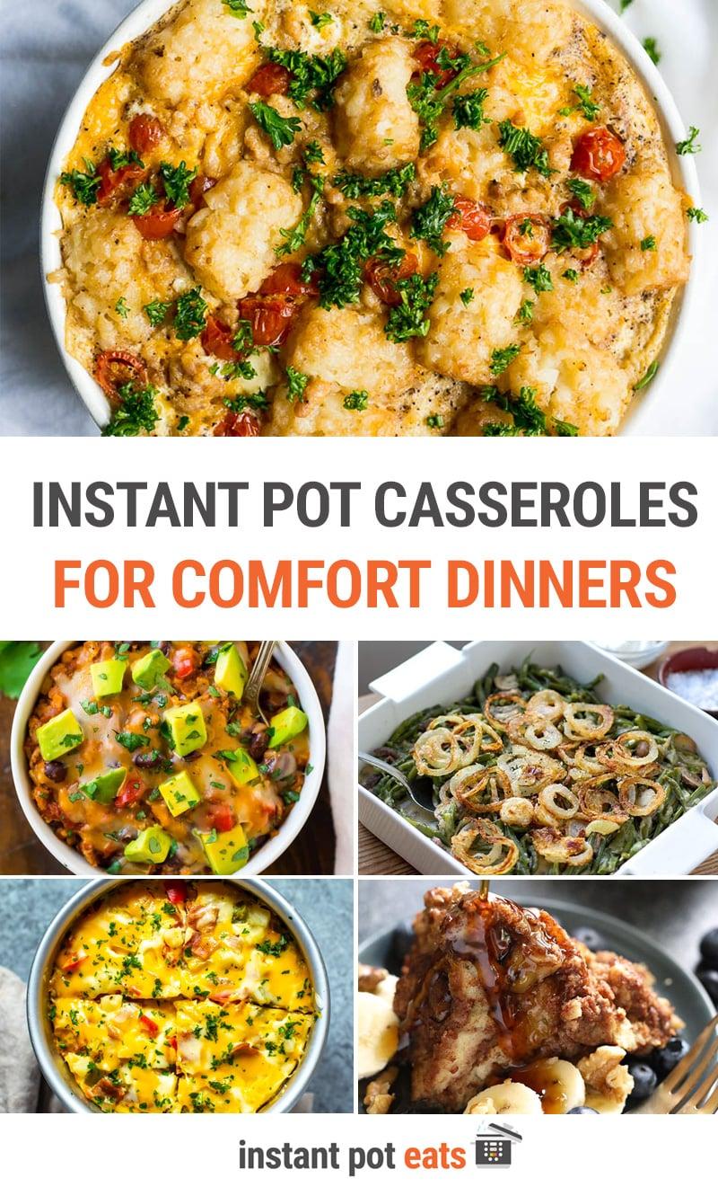 Best Instant Pot Casseroles For Comfort Dinners