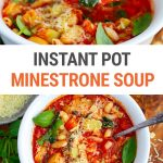 Hearty Minestrone Soup In The Instant Pot