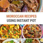 Moroccan Recipes Using Instant Pot