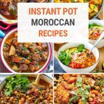 Tasty Moroccan Recipes To Cook In The Instant Pot