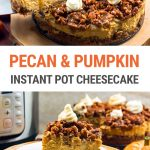 Instant Pot Pumpkin Pecan Cheesecake (With Step-By-Step Photos)