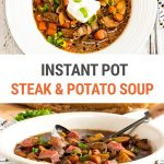 Instant Pot Steak & Potato Soup (Gluten-Free, Step-By-Step Photos)