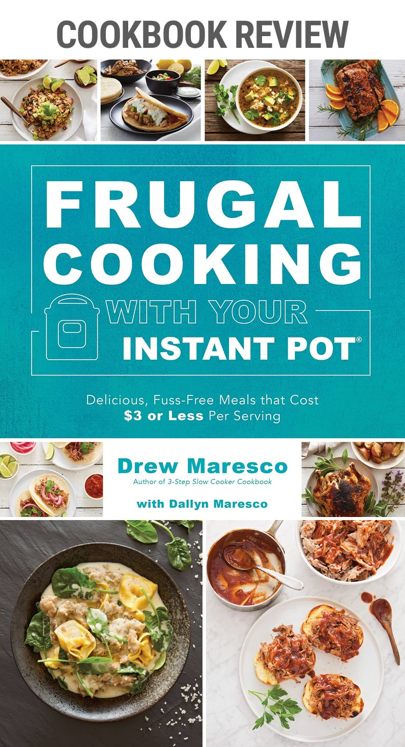 Cookbook Review: Frugal Cooking With Your Instant Pot