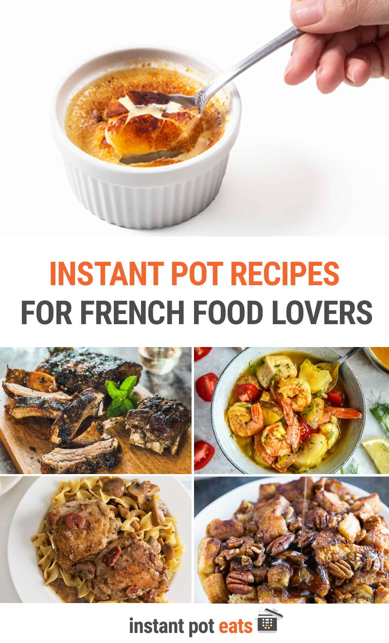 Best French Recipes To Make In The Instant Pot