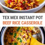 Tex Mex Instant Pot Beef Rice Casserole