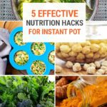 5 Simple Nutrition Hacks For Instant Pot Cooking