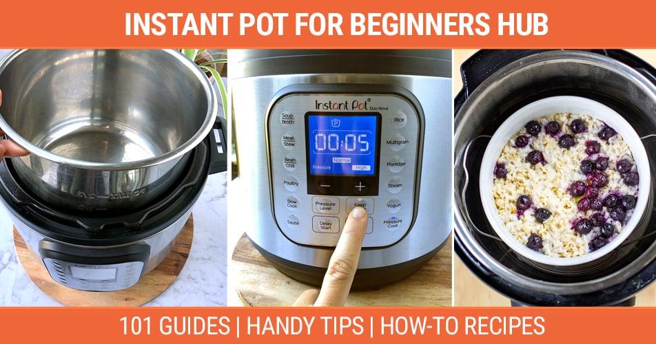 Instant Pot For Beginners Hub