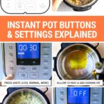 Instant Pot Settings & Buttons Explained (Not Just For Beginners!)