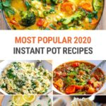 Our Most Popular Instant Pot Recipes Of 2020