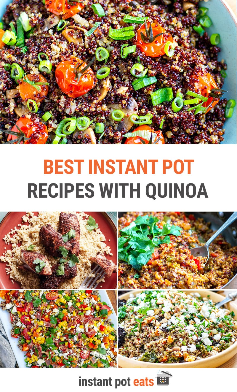 Best Instant Pot Recipes With Quinoa