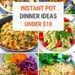 Cheap Instant Pot Recipes: Dinner Ideas Under $10