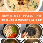 Wild Rice Soup (Instant Pot Recipe, Step-By-Step)