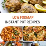 Low FODMAP Instant Pot Recipes