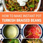 How To Make Instant Pot Turkish Braised Green Beans