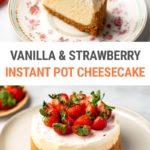 Instant Pot Strawberry Vanilla Cheesecake Recipe (Step-By-Step)