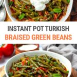 Turkish-Style Instant Pot Braised Green Beans