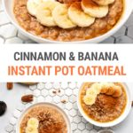 Instant Pot Rolled Oats With Cinnamon & Banana