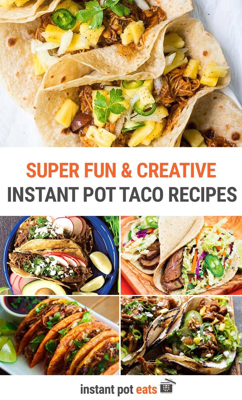 Super Fun & Creative Instant Pot Taco Recipes