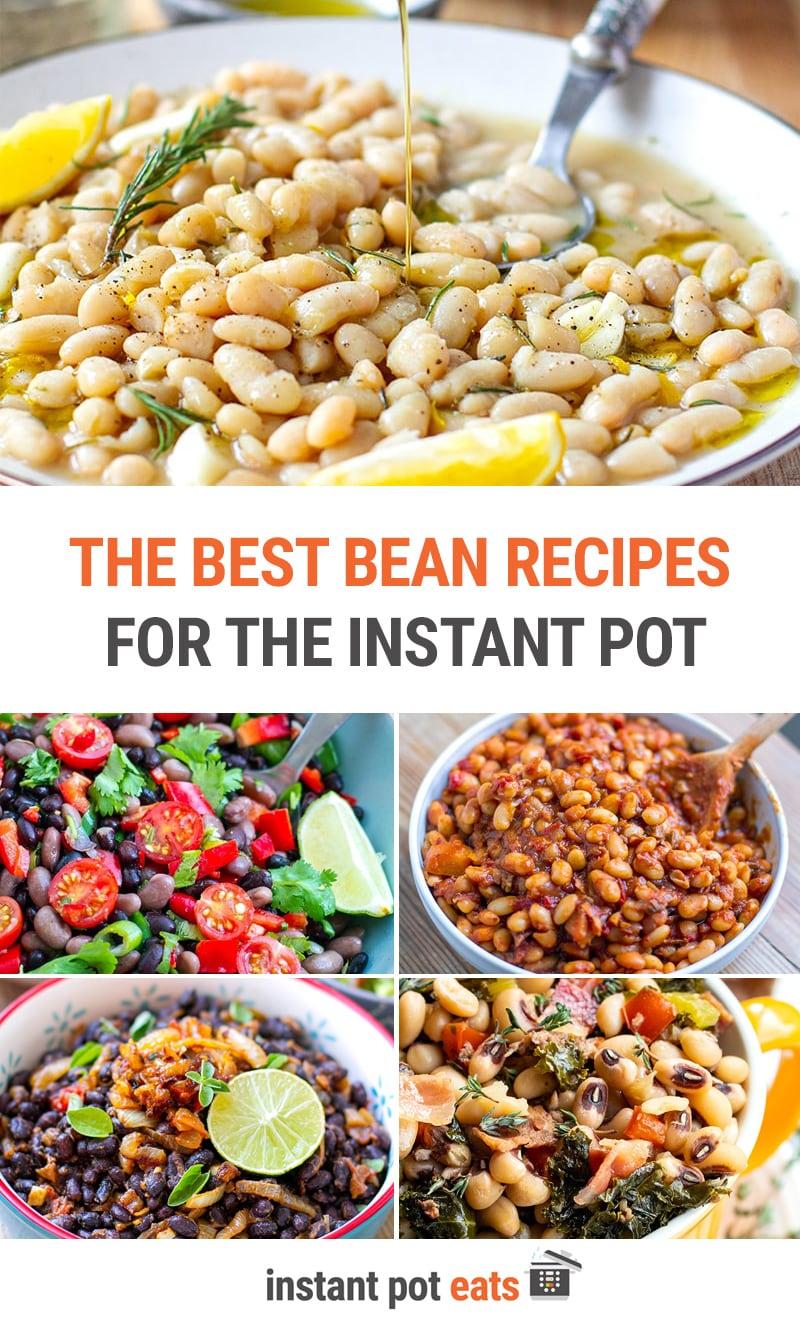 The Best Instant Pot Bean Recipes