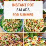 Instant Pot Salads For Summer & Beyond