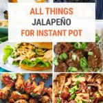 Delicious Instant Pot Recipes With Jalapeños