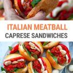 Instant Pot Italian Meatball Caprese Sandwiches