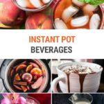 Instant Pot Beverages
