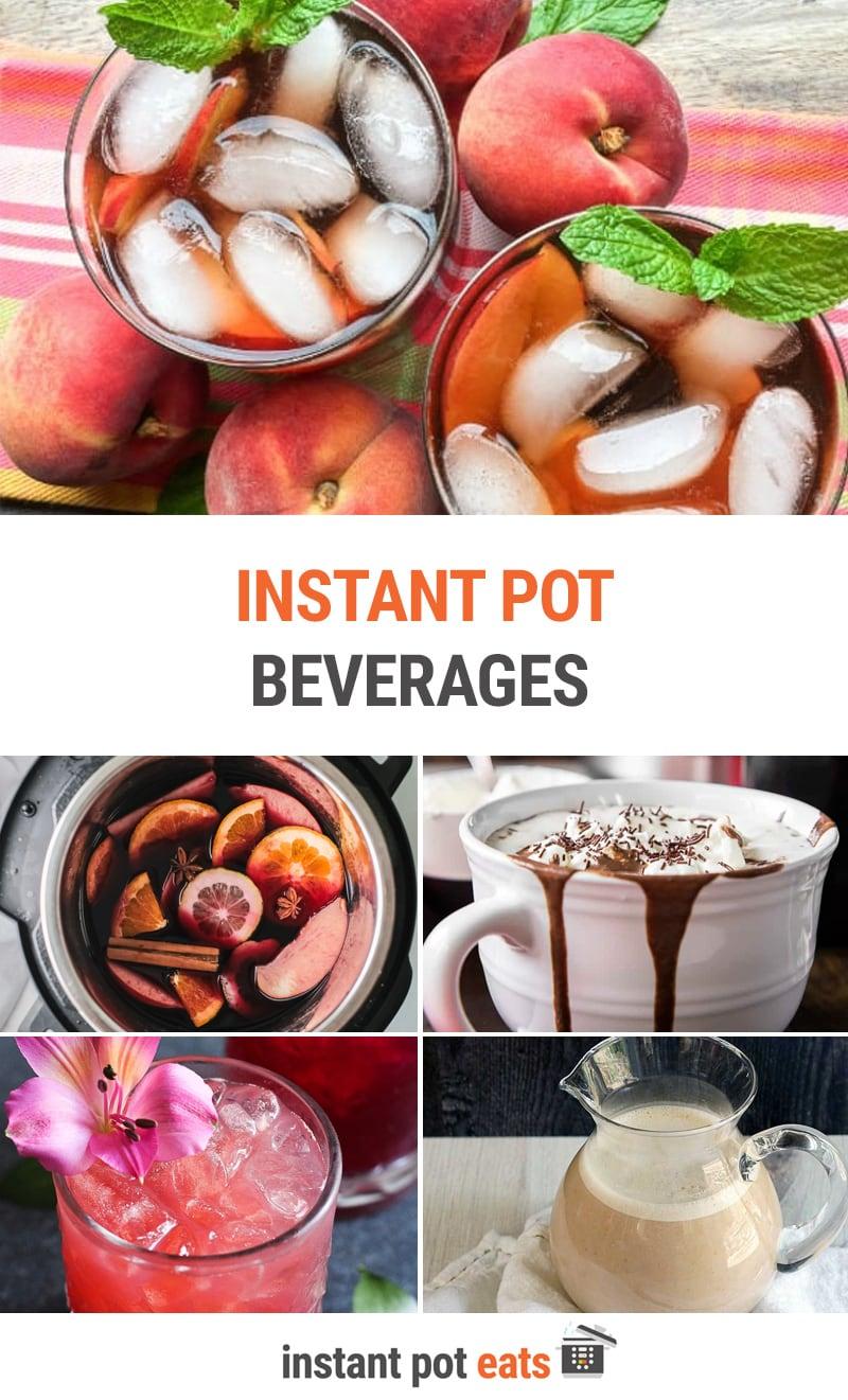 Instant Pot beverage recipes