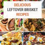 15+ Delicious Leftover Brisket Recipes