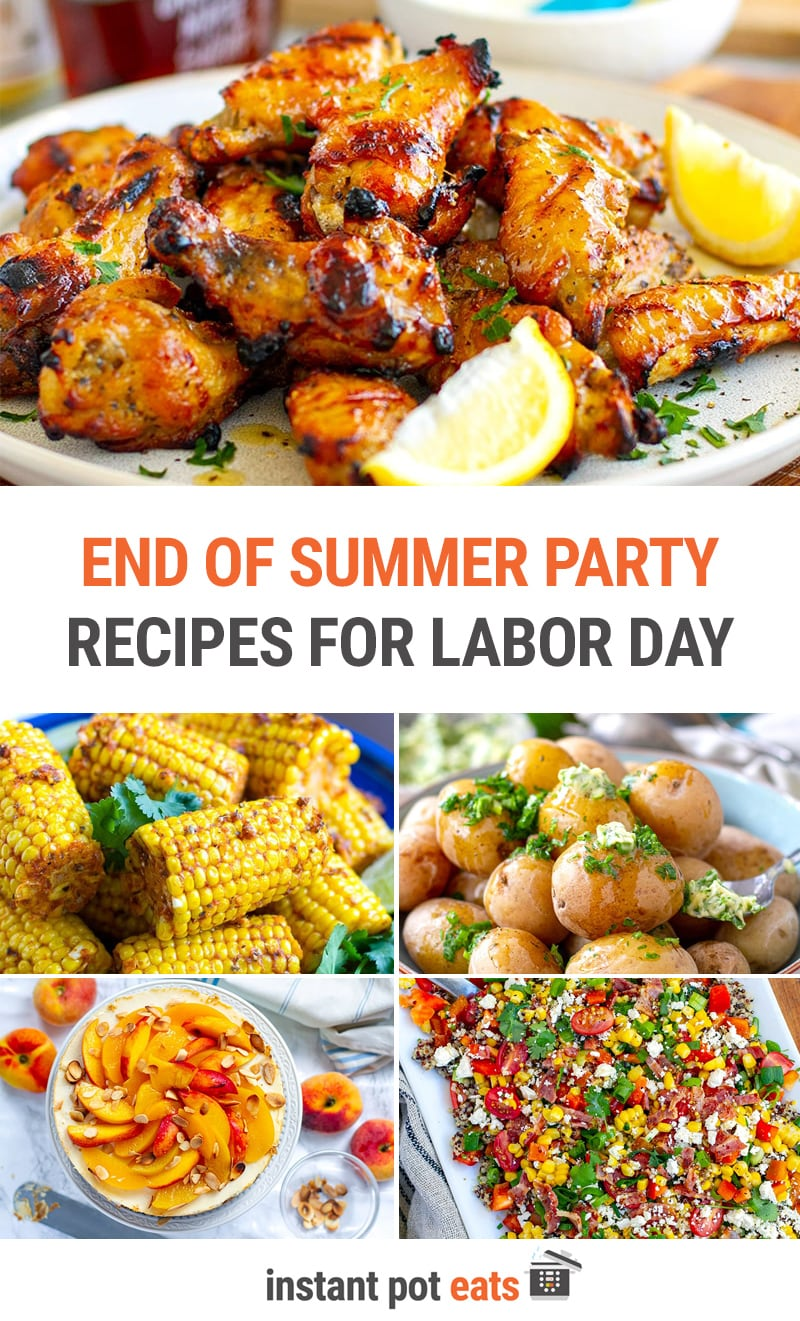 Labor Day Instant Pot Recipes (Perfect For End Of Summer Party)