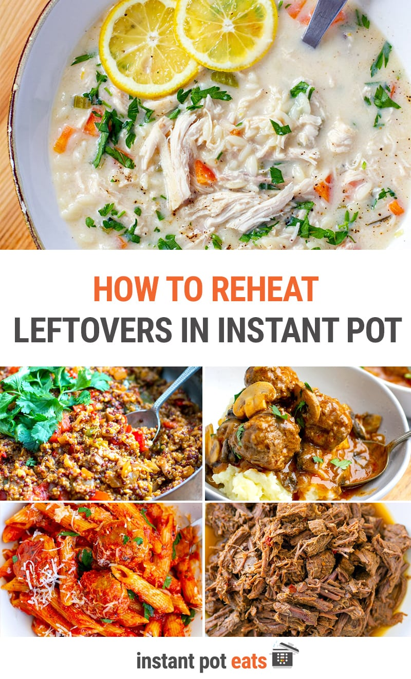 How To Reheat Leftovers In Instant Pot