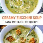 Creamy Instant Pot Zucchini Soup Recipe