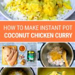 How To Make Instant Pot Coconut Chicken Curry