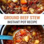 Instant Pot Ground Beef Stew Recipe (Budget-Friendly, One-Pot)