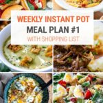Instant Pot Meal Plan #1   5 Dinners, 2 Lunches + 1 Dessert