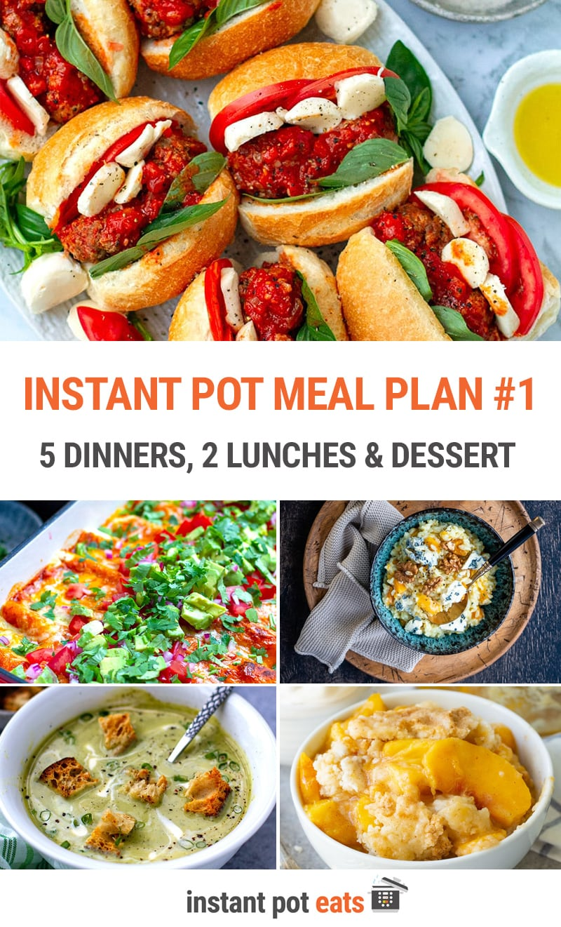 Weekly Instant Pot Meal Plan #1   5 Dinners, 2 Lunches + 1 Dessert